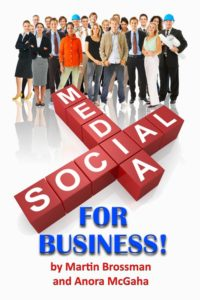 Social Media for Business, Martin Brossman, Twitter, Facebook, Outer Banks Publishing Group