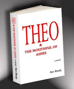 THEO &amp; The Mouthful of Ashes