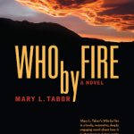 Who by Fire – a captivating story about relationships within the bonds of marriage