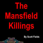 The Mansfield Killings – a true story on a brutal killing spree in Ohio
