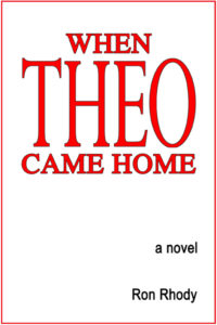 Last novel in the THEO Trilogy