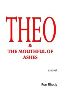 THEO & The Mouthful of Ashes, Ron Rhody, Outer Banks Publishing Group, OBX publishers, OBX, Outer Banks