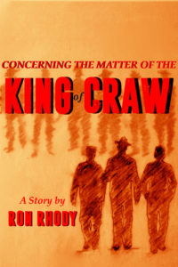 Concerning The Matter of The King of Craw