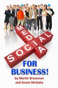 Social Media for Business, Martin Brossman, Twitter, Facebook, Outer Banks Publishing Group