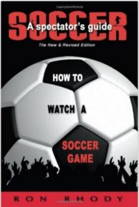 Spectator's Guide to Soccer by Ron Rhody
